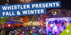 Whistler Presents Fall & Winter