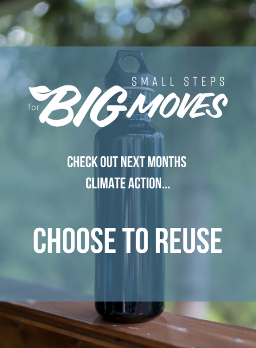 Check out next month's climate action: Choose to reuse