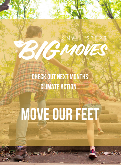 Check out next month's climate action: Move our feet